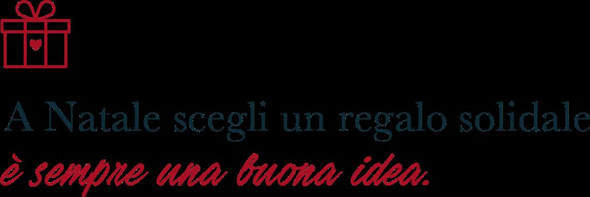 Regali Di Natale Onlus.Regali Solidali Di Natale 2018 Trova La Tua Buona Idea